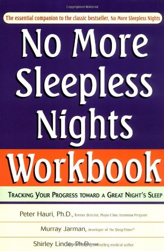 No More Sleepless Nights Workbook by John Wiley & Sons, Inc.