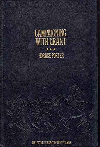 Campaigning With Grant (Collector's library of the Civil -