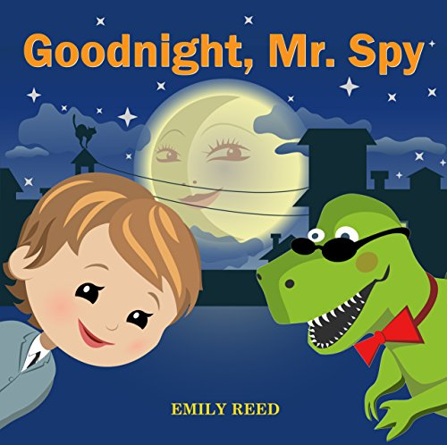 Goodnight, Mr.Spy by Emily Reed ebook deal
