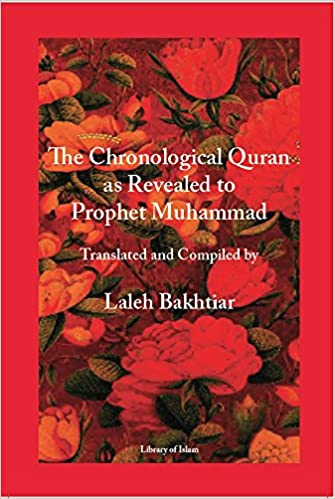 The Chronological Quran as Revealed to Prophet Muhammad