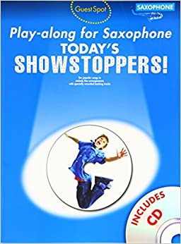 Guest Spot Today'S Showstoppers Alto Saxophone Book And Cd