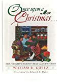 Once upon a Christmas..., William R. Goetz, 0889651787