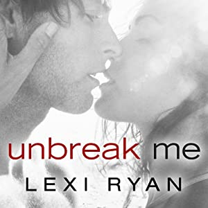 Unbreak Me Audiobook
