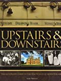 img - for Upstairs & Downstairs. The illustrated guide to the real world of Downton Abbey book / textbook / text book