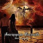 Journeyman Warsmith: The Blademage Saga, Book 2 | Chris Hollaway