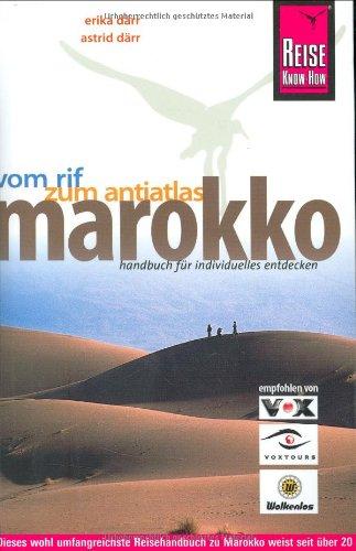 Marokko: Vom Rif zum Anti-Atlas. Reisehandbuch