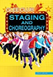 STAGING AND CHOREOGRAPHY