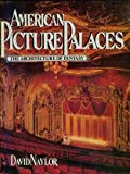 American Picture Palaces, David Naylor, 0442238614