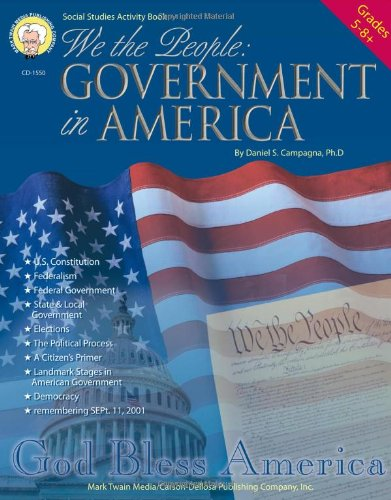 (We the People, Grades 5 - 8: Government in America)