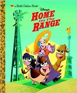 Home On The Range Little Golden Book Devin Cameron Caroline Egan Deborah Boone 0027778022140 Amazon Com Books