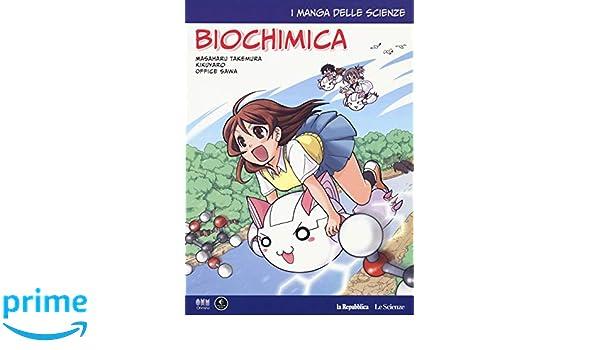 Biochimica. I manga delle scienze: 9 La Repubblica. Le ...