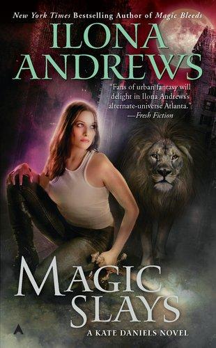 """Magic Slays - Kate Daniels, Book 5"" av Ilona Andrews"
