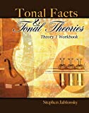 Tonal Facts and Tonal Theories : Theory 1 Workbook, Jablonsky, Stephen, 0757522378