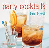 Party Cocktails, Ben Reed, 1841729701