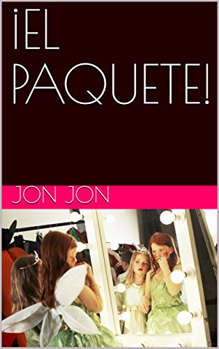 ¡EL PAQUETE! (Spanish Edition) by [jon, jon]