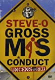 Steve-O - Gross Misconduct (Uncensored Version)