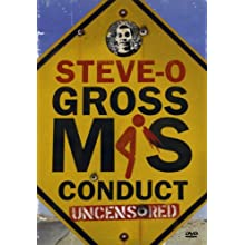 Steve-O - Gross Misconduct (Uncensored Version) (2004)