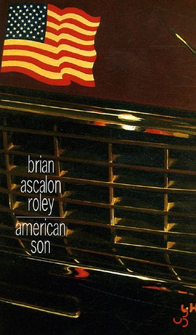 An analysis of the novel the american son by brian ascalon roley