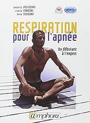 Respiration pour l'Apnée - du débutant l'expert. Principes fondamentaux et exercices pratiques