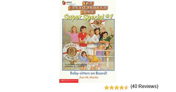 Baby-Sitters on Board! (Baby-Sitters Club Super Special, No. 1 ...
