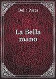La Bella Mano, Della Porta, 551896563X