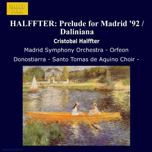 Halffter: Prelude for Madrid 92 / Daliniana