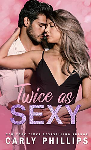 Twice as Sexy (The Sexy Series Book 2)