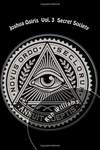 Joshua Osiris Vol. 3 Secret Society: Secret Society: Volume 3 ...