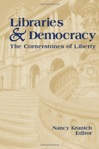 Libraries and Democracy: The Cornerstones of Liberty