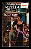 Lady Fair, Rebecca Ashley, 0449217175