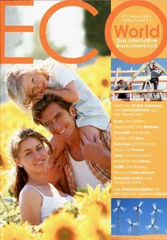 Eco-World 2004 Taschenbuch – Juni 2005 Fritz Lietsch Altop Verlagsges. 3925646310 jp-bk-3925646310-2-3