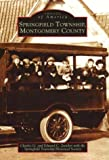 Springfield Township, Montgomery County, Charles G. Zwicker and Springfield Township Historical Society, 0738511188