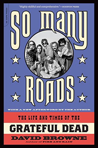 Image of So Many Roads: The Life and Times of the Grateful Dead