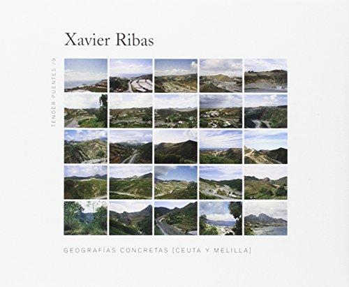 Descargar Libro Geografías Concretas. Ceuta Y Melilla Xavier Ribas