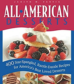 All american desserts 400 star spangled razzle dazzle recipes for all american desserts 400 star spangled razzle dazzle recipes for americas forumfinder Image collections