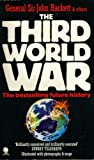 The Third World War, August 1985: A Future History