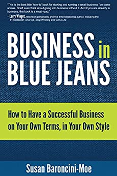 business in blue jeans how to have a successful business