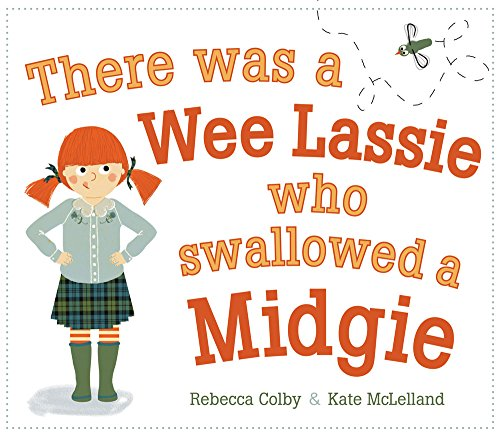 There Was a Wee Lassie Who Swallowed a Midgie (Picture Kelpies) (Ye Cannae Shove Yer Granny Off A Bus)