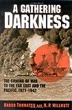 A Gathering Darkness, Haruo Tohmatsu and H. P. Willmott, 0842051538