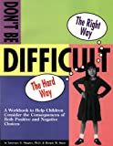 Don't Be Difficult Workbook, Lawrence E. Shapiro and Hennie M. Shore, 1882732642