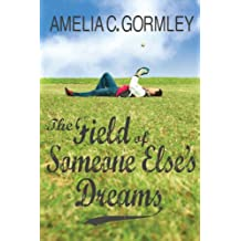 The Field of Someone Else's Dreams (Saugatuck Series Book 0)