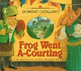 Frog Went A-Courting, Dominic Catalano, 1590782852