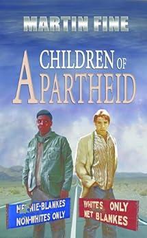 Children of Apartheid by [Fine, Martin]