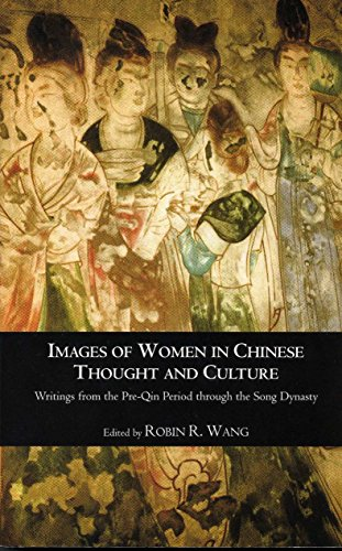 Images of Women in Chinese Thought and Culture: Writings from the Pre-Qin Period through the Song Dynasty