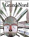 L'Art du Grand Nord par Malaurie