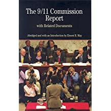 The 9/11 Commission Report with Related Documents (The Bedford Series in History and Culture)