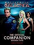 Battlestar Galactica: The Official Companion Season Two (Battlestar Galactica the Official Companion)