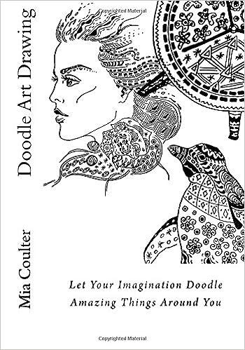 Doodle Art Drawing: Let Your Imagination Doodle Amazing ...