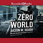 Zero World | Jason M. Hough