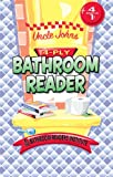 Uncle John's 4-Ply Bathroom Reader, Bathroom Readers' Institute Staff, 0312668414